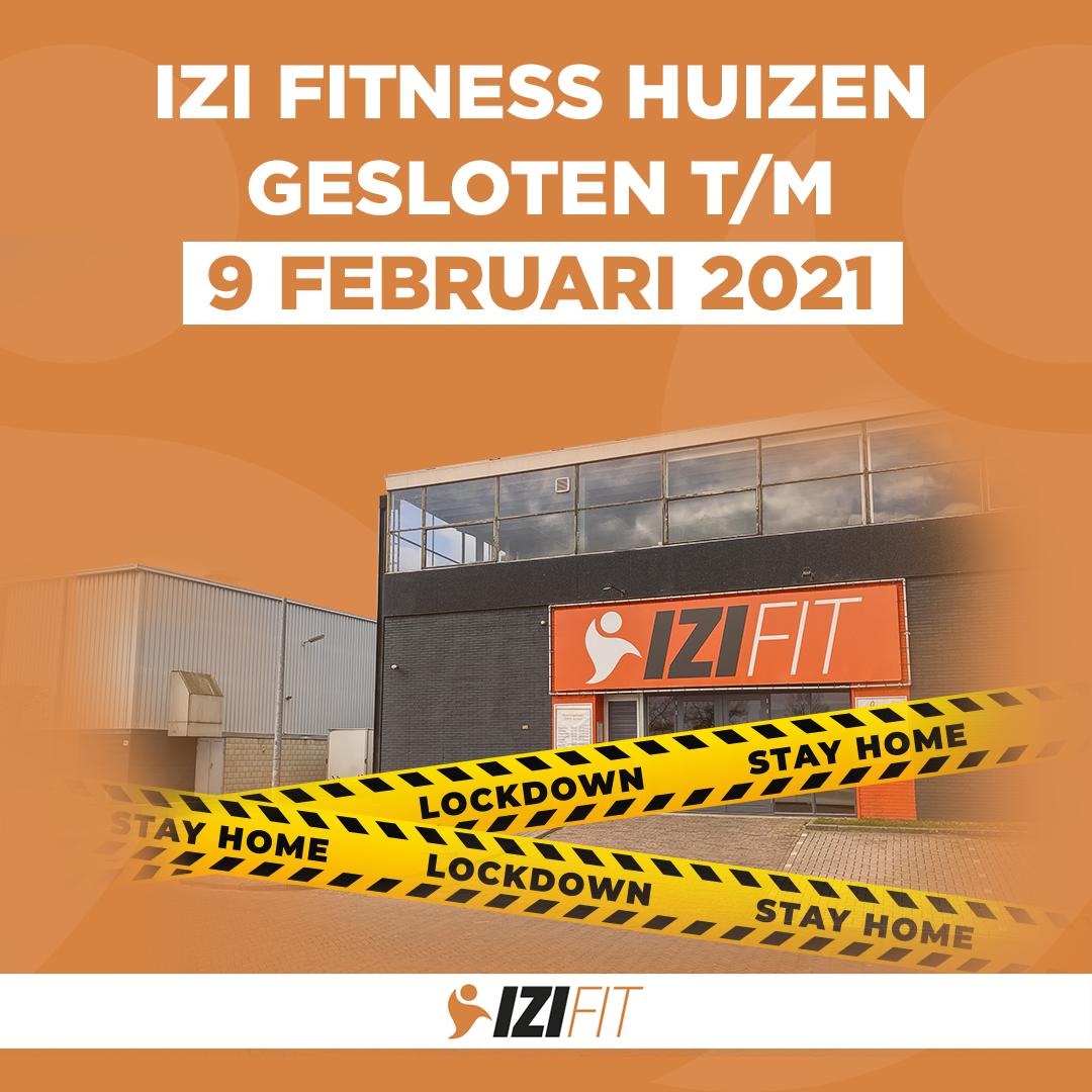 Lockdown | Gesloten t/m 9 februari 2021 | IZI Fitness Huizen