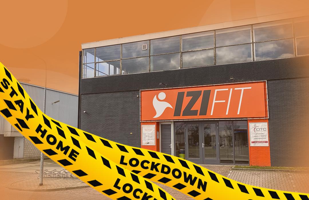 Lockdown | Gesloten t/m 2 maart 2021 | IZI Fitness Huizen